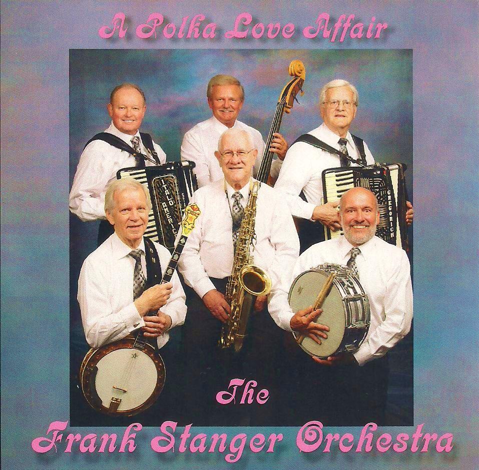 Frank Stanger Ochestra - A Polka Love Affair 001