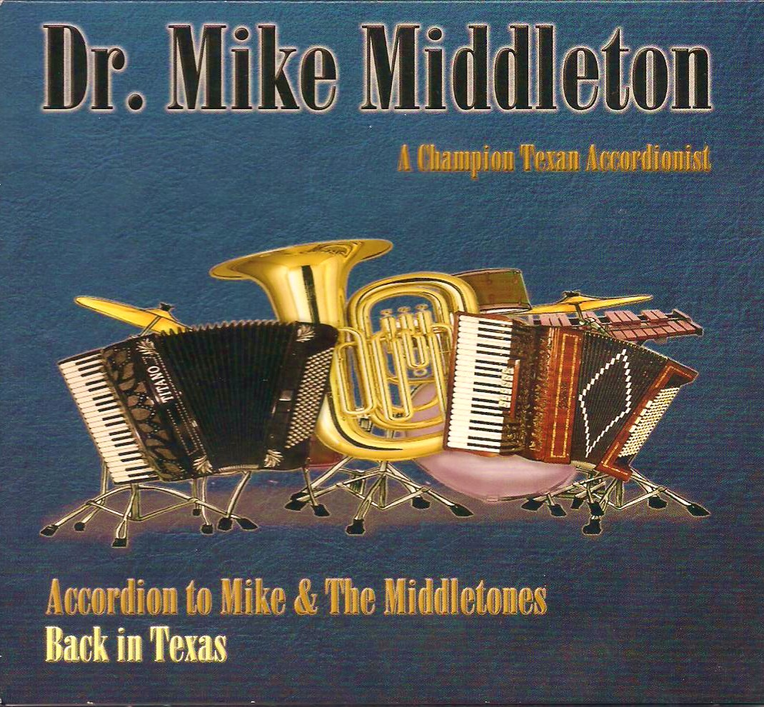 Accordion To Mike and The Middletones - Dr. Mike Middleton 001