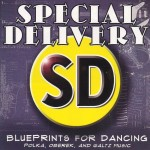 Blueprints for Dancing - Special Delivery 001