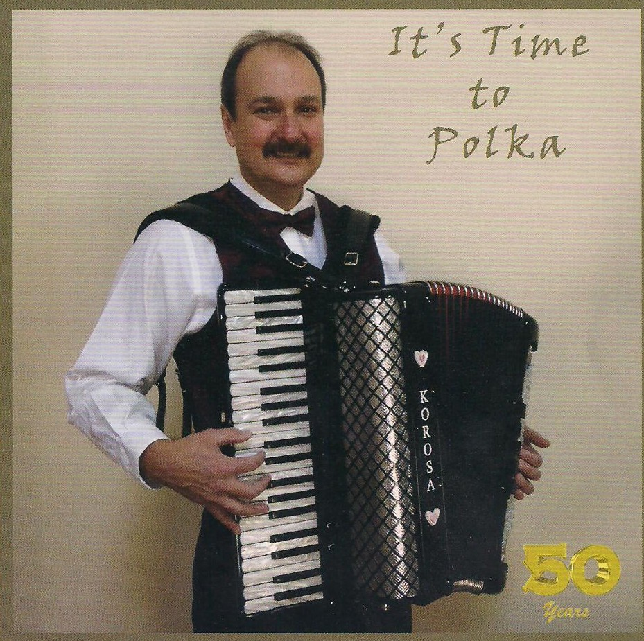 It's Time to Polka - Eddie Korosa Jr. and his Boys from Illinois 001